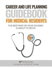 Career and Life Planning Guidebook for Medical Residents