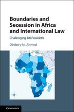 Boundaries and Secession in Africa and International Law