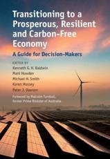 Transitioning to a Prosperous, Resilient and Carbon-Free Economy
