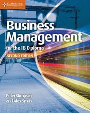 Business and Management for the IB Diploma. Coursebook