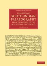 Elements of South-Indian Palaeography, from the Fourth to the Seventeenth Century, AD