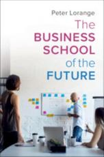 The Business School of the Future