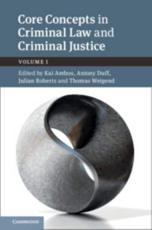 Core Concepts in Criminal Law and Criminal Justice. Volume 1 Criminal Law