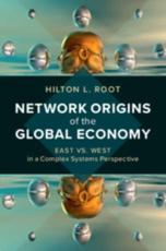 Network Origins of the Global Economy