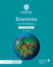 Economics for the IB Diploma. Coursebook
