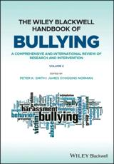 The Wiley Blackwell Handbook of Bullying