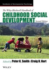 The Wiley Blackwell Handbook of Childhood Social Development