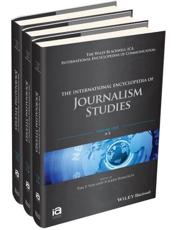 The International Encyclopedia of Journalism Studies