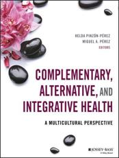 ISBN: 9781118880333 - Complementary, Alternative, and Integrative Health : A Multicultural Perspective