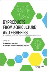 Byproducts from Agriculture and Fisheries