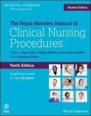 The Royal Marsden Manual of Clinical Nursing Procedures