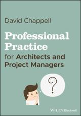 Professional Practice for Architects and Project Managers