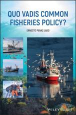 Quo Vadis Common Fisheries Policy?
