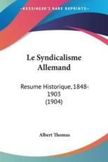 Le Syndicalisme Allemand - Albert Thomas (author)