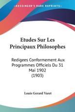 Etudes Sur Les Principaux Philosophes