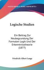 Logische Studien - Friedrich Albert Lange (author)