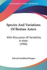 Species And Variations Of Biotian Asters