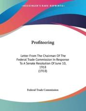 Profiteering - Federal Trade Commission (author)