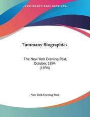 Tammany Biographies - New York Evening Post (author)