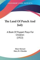 The Land Of Punch And Judy