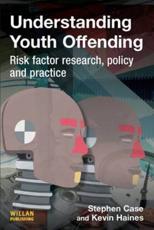 Understanding Youth Offending