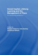 Social Capital, Lifelong Learning and the Management of Place