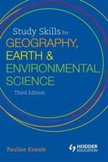 Study Skills for Geography, Earth and Environmental Science Students