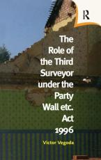 The Role of the Third Surveyor Under the Party Wall Etc. Act 1996