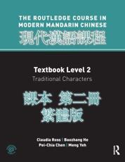 Routledge Course in Modern Mandarin Chinese. Level 2