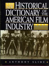 The New Historical Dictionary of the American Film Industry