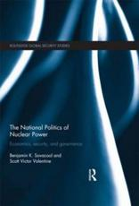 The International Politics of Nuclear Power