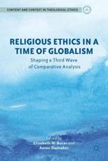 Religious Ethics in a Time of Globalism