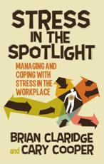 Stress in the Spotlight