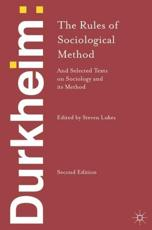 The rules of sociological method and selected texts on sociology and its method
