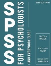 SPSS for Psychologists (And Everybody Else)