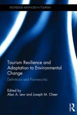 Tourism Resilience and Adaptation to Environmental Change