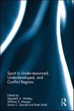 Sport in Under-Resourced, Underdeveloped, and Conflict Regions