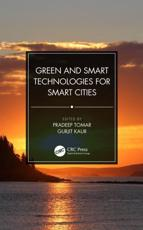 Green and Smart Technologies for Smart Cities