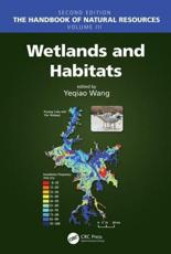 The Handbook of Natural Resources. Volume III Wetlands and Habitats