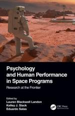 Psychology and Human Performance in Space Programs. Research at the Frontier