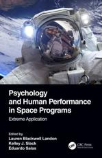 Psychology and Human Performance in Space Programs. Extreme Application