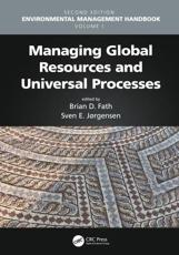 Environmental Management Handbook. Volume I Managing Global Resources and Universal Processes