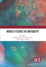 Bodily Fluids in Antiquity