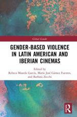 Gender-Based Violence in Latin American and Iberian Cinemas