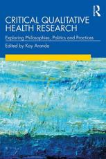 Critical Qualitative Health Research