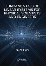 Fundamentals of Linear Systems for Physical Scientists and Engineers