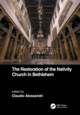 The Restoration of the Nativity Church in Bethlehem