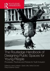 The Routledge Handbook of Designing Public Spaces for Young People