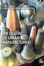 The Design of Urban Manufacturing