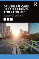 Driverless Cars, Urban Parking and Land Use